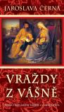Vraždy z vášně - Jaroslava Černá