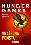 Vražedná pomsta Hunger games - Suzanne Collinsová