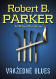 Vražedné blues - Robert B. Parker, ...