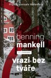 Vrazi bez tváře - Henning Mankell