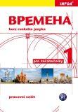 Vremena 1 (A1 začátečníci) - pracovní sešit - Renata Broniarz, ...
