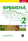 Vremena 2  (A2) - pracovní sešit - Renata Broniarz, ...
