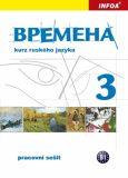 Vremena 3  (B1) - pracovní sešit - Renata Broniarz, ...