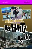 Všade dobre, na Haiti peklo - Ivan Janko