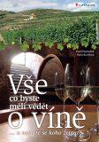 Vše, co byste měli vědět o víně.... - Pavel Pavloušek, ...