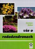 Vše o rododendronech - Čestmír Bohm
