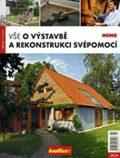 Vše o výstavbě a rekonstrukci svépomocí  2/2010 - Kolektiv autorů
