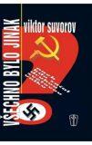 Všechno bylo jinak - Viktor Suvorov
