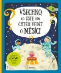 Všechno, co jste kdy chtěli vědět o Měsíci - Pavel Gabzdyl