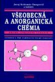 Všeobecná a anorganická chémia - Juraj Krätsmár-Šmogrovič