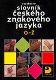Všeobecný slovní českého znakového jazyka O–Ž - doplněk - Miloň Potměšil