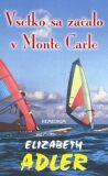 Všetko sa začalo v Monte Carle - Elizabeth Adler