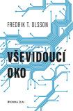 Vševidoucí oko - Fredrik T. Olsson