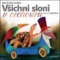 Všichni sloni v orchestru - ...