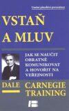 Vstaň a mluv - Dale Carnegie