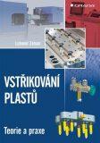 Vstřikování plastů - Lubomír Zeman