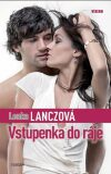 Vstupenka do ráje - Lenka Lanczová