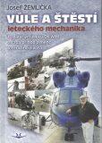 Vůle a štěstí leteckého mechanika - Josef Žemlička