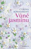 Vůně jasmínu - Corina Bomannová