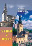 Výber z diela - Karol Fremal