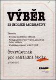 Výběr ze školské legislativy - Eva Dandová, Hana Splavcová