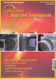 Vybíráme digitální fotoaparát - Ondřej Neff, Jan Březina