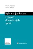 Vybraná judikatura z oblasti doménových sporů - Martin Husovec, Martin Loučka