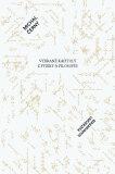 Vybrané kapitoly z fyziky a filosofie - Michal Černý