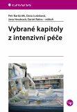 Vybrané kapitoly z intenzivní péče - Petr Bartůněk,  kolektiv a, ...