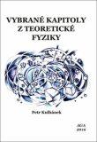 Vybrané kapitoly z teoretické fyziky - Petr Kulhánek