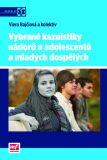 Vybrané kazuistiky nádorů u adolescentů a mladých dospělých - Viera Bajčiová