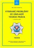 Vybrané problémy ze základů teorie práva - 6. doplněné vydání - Václav Froněk