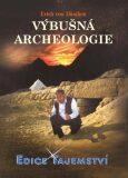 Výbušná archeologie - Erich von Däniken