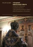 Východní křesťanské církve - Miloš Szabo