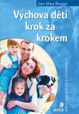 Výchova dětí krok za krokem - Jan-Uwe Rogge