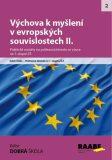 Výchova k myšlení v evropských a globálních souvislostech II. - Radek Machatý