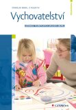 Vychovatelství - Stanislav Bendl