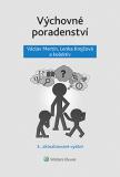 Výchovné poradenství - 3. přepracované vydání - Lenka Krejčová, ...