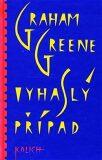 Vyhaslý případ - Graham Greene