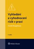Vyhledání a vyhodnocení rizik v praxi - 3. vydání - Tomáš Neugebauer