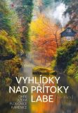 Vyhlídky nad přítoky Labe - Ivan Klich
