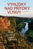 Vyhlídky nad přítoky Vltavy - Ivan Klich