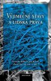 Výjimečné stavy a lidská práva - Pavel Šturma,  Jan Kysela, ...