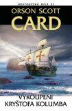 Vykoupení Kryštofa Kolumba - Orson Scott Card