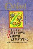 Výkupné za mrtvého - Ellis Petersová