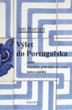 Výlet do Portugalska - Jan Burian