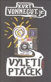 Vyletí ptáček - Kurt Vonnegut Jr.