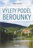 Výlety podél Berounky - Ivan Klich