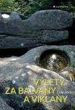 Výlety za balvany a viklany - Ivan Klich
