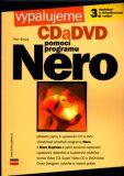 Vypalujeme CD a DVD pomocí programu Nero - Petr Broža